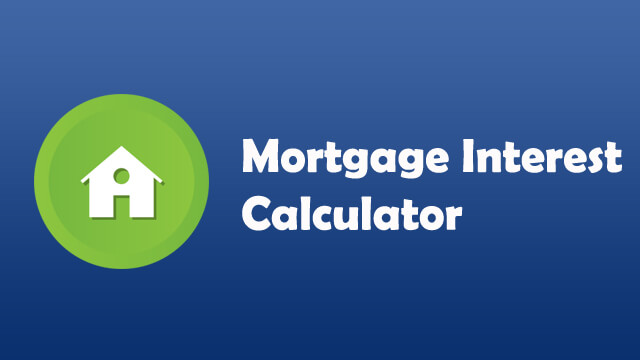 Mortgage Interest Calculator