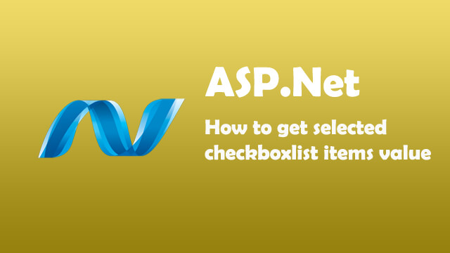 How to get selected checkboxlist items values in ASP.Net C#?
