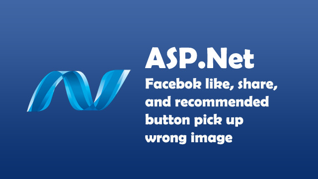 Facebook Like, Share or Recommend button pick up the wrong image
