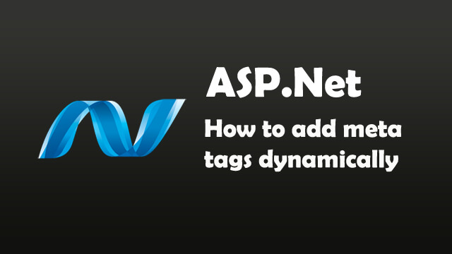 How to add meta tags dynamically in ASP.Net C#?