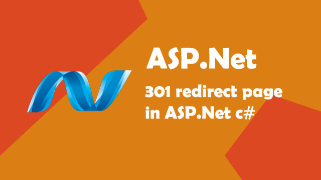 301 Redirect Page in ASP.Net C#