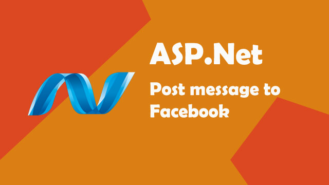 How to post message to facebook in ASP.Net C#?
