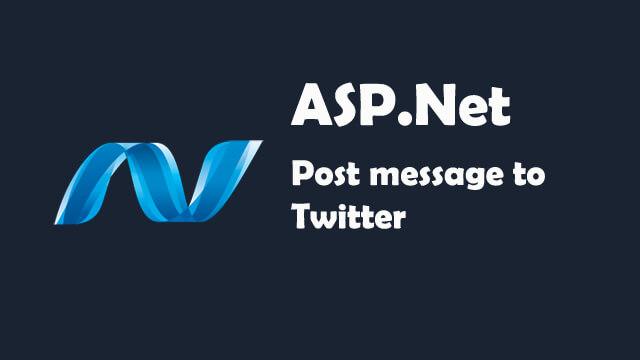 How to post message to twitter in ASP.Net C#?