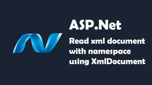 How to read xml document with namespace using XmlDocument in ASP.Net C#?