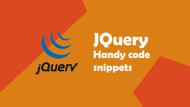 JQuery handy code snippets
