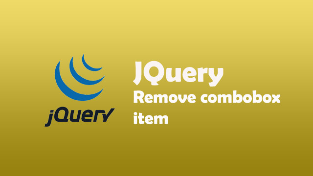 How to remove combobox items using JQuery?