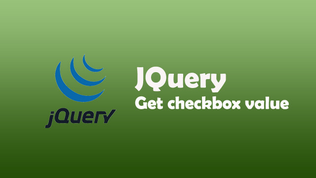 How to get selected checkboxes value using JQuery and Javascript?