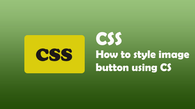 How to style Image Submit Button using CSS?