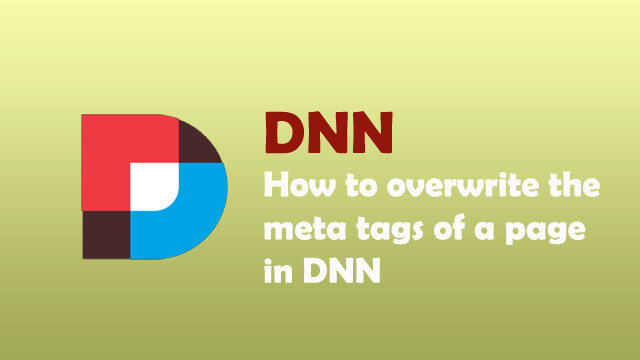 How to overwrite the meta tags of a page in DNN?