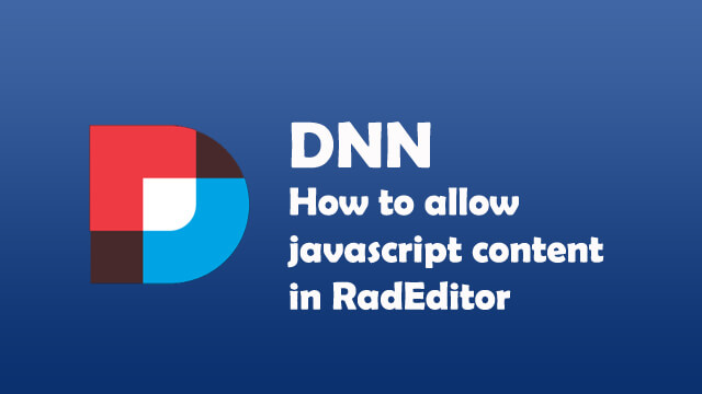 How to allow javascript content in RadEditor DNN?