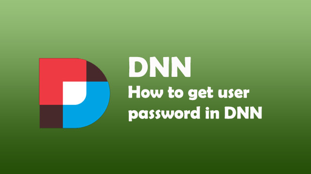 How to get user password in DNN?