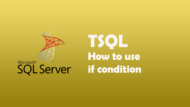 How to use if condition in SQL Server?