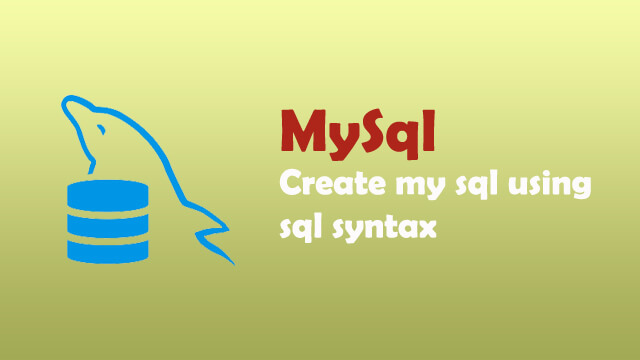 How to create mysql database using sql syntax?