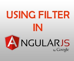 Learn how to use filter in AngularJS