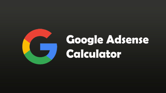 Google Adsense Calculator