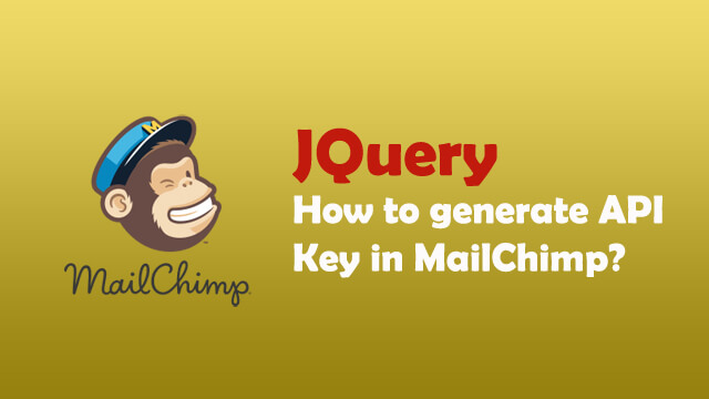 How to generate API key in MailChimp?