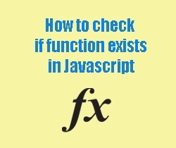 How to check if a function in windows parent exists in Javascript