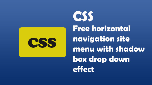 Free horizontal navigation site menu with shadow box drop down effect.
