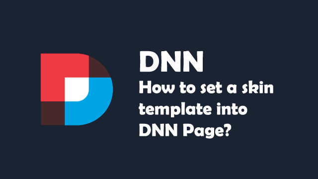 How to set a skin template into DNN page?