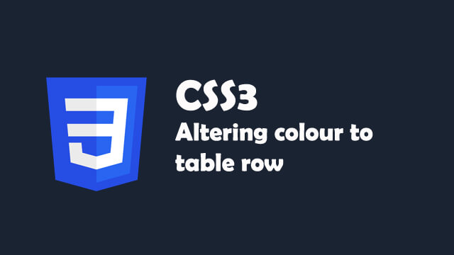 Learn how easily you can give an altering color to your html table row using CSS3 only