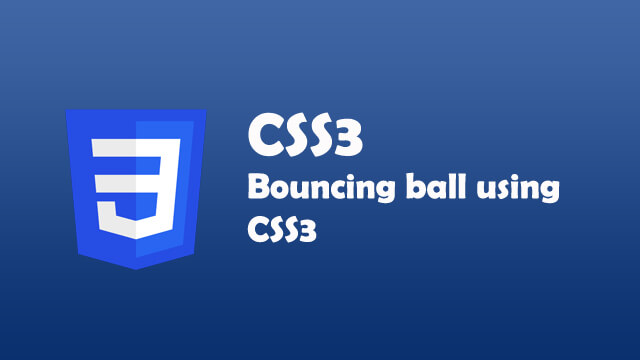 How to create bouncing ball using CSS3?