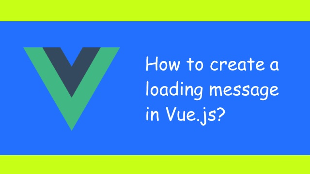 How to create loading popup component in Vue js