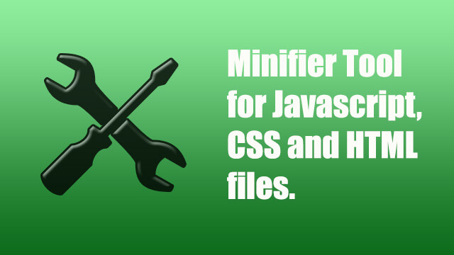 Minify Javascript, CSS, and HTML Files Tool