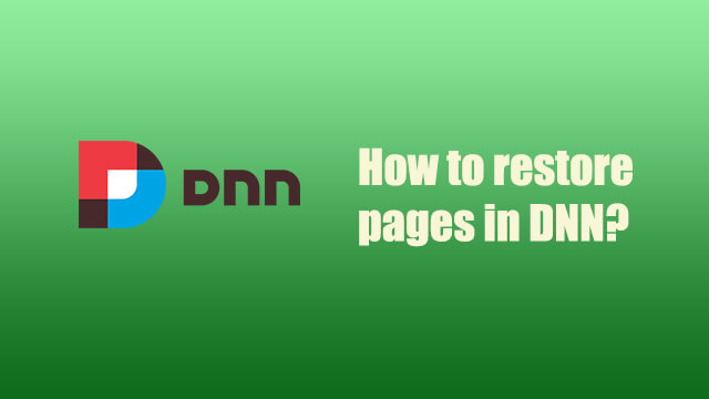 How to restore deleted pages in DNN?