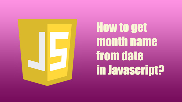 How to get month name from date in Javascript?