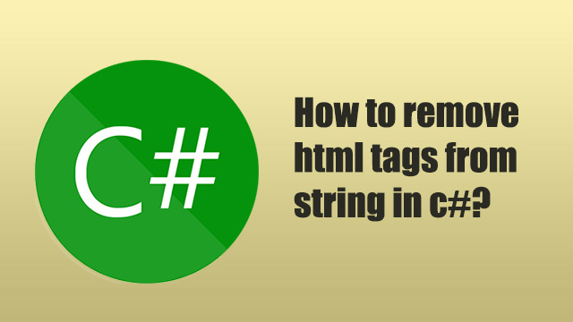 How to remove html tags from string in c#?
