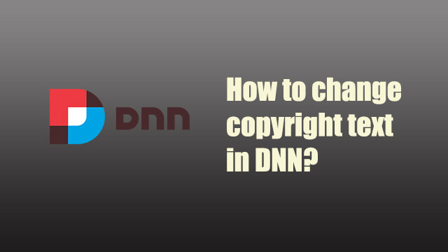 How to change copyright text in DNN?