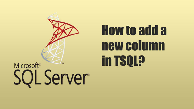 How to add a new column in TSQL?