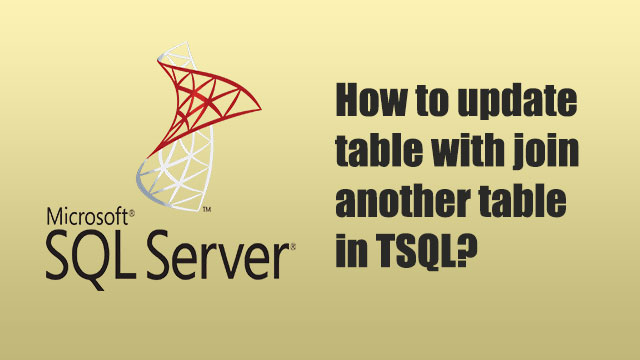 How to update table with join another table in TSQL?